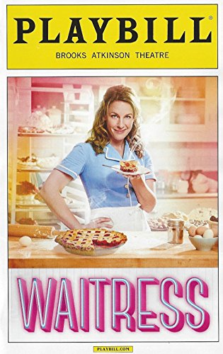 Waitress (2015) (Musical) written by Jessie Nelson; composed by Sara Bareilles