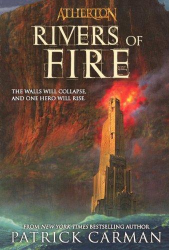 Rivers Of Fire (Turtleback School & Library Binding Edition) (Atherton) ebook