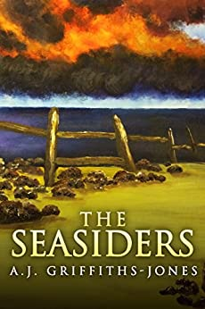 The Seasiders by [Griffiths-Jones, A.J.]
