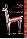 World Prehistory and Archaeology (2nd Edition)