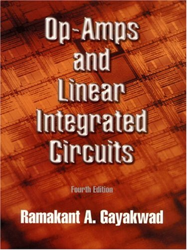 Op Amp Electronics (Op-Amps and Linear Integrated Circuits (4th Edition))