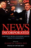 News Incorporated, Elliot D. Cohen, Arthur Kent, 1591022320