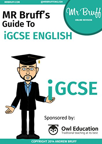 Mr Bruff's Guide to 0500/0522 iGCSE English Language