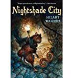 download ebook [ nightshade city (nightshade chronicles (paperback) #01) - greenlight ] by wagner, hilary ( author ) [ 2011 ) [ paperback ] pdf epub