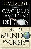Como Hallar la Voluntad de Dios, Tim LaHaye, 0829735208