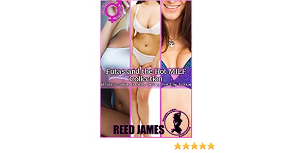 Futas & the hot milf collection