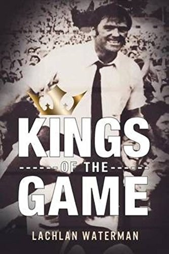 Kings of the Game: Leadership Genius from premiership-winning coaches