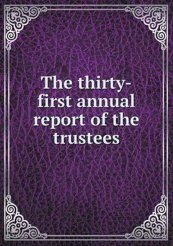Download The thirty-first annual report of the trustees pdf