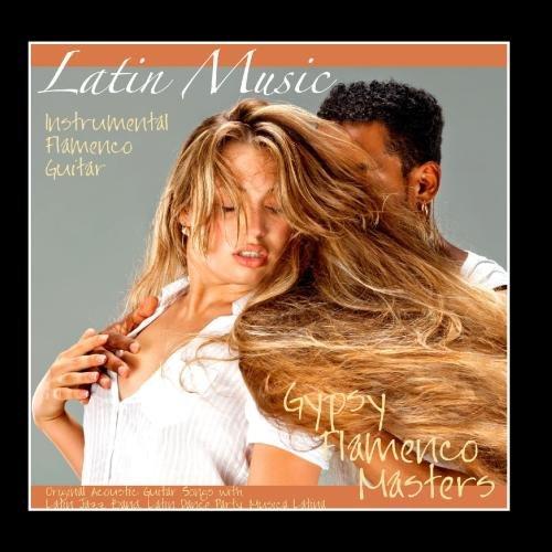 Guitar Instrumental Cd - Latin Music - Instrumental Flamenco Guitar, Original Acoustic Guitar Songs With Latin Jazz Band, Latin Dance Party, Musica Latina