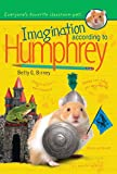Imagination According to Humphrey, Betty G. Birney, 0399257977