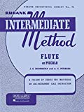 Rubank Intermediate Method: Flute or Piccolo (Rubank Educational Library, no. 75)