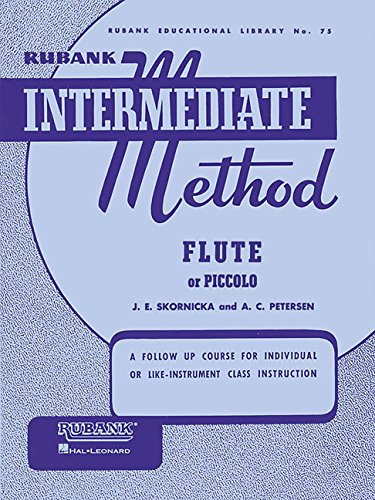 (Rubank Intermediate Method:  Flute or Piccolo (Rubank Educational Library, no. 75))