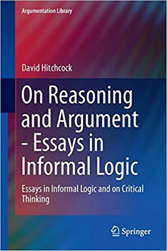Sample Business School Essays On Reasoning And Argument Essays In Informal Logic And On Critical Thinking  Argumentation Library St Ed  Edition How To Start A Synthesis Essay also Writing A Proposal Essay Amazoncom On Reasoning And Argument Essays In Informal Logic And  Essay On Business