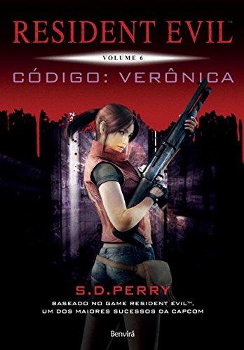 Código: Verônica. Resident Evil - Volume 6