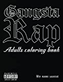 Gangsta Rap: Adults coloring book