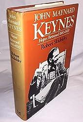 John Maynard Keynes : Hopes Betrayed 1883-1920 by Robert Skidelsky (1984-05-01)