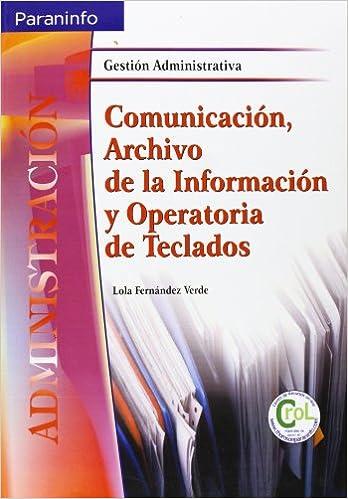 Comunicación, archivo de la información y operatoria de teclados: Amazon.es: LOLA FERNÁNDEZ VERDE: Libros