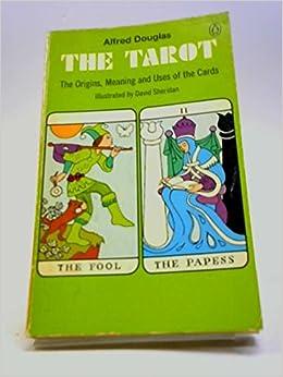 El Tarot. Incluye cartas de los 22 arcanos mayores Alfred ...