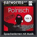 Polnisch (vol.1): Lernen mit Musik Rede von  earworms learning Gesprochen von: Marlon Lodge