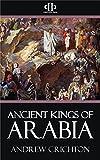 Ancient Kings of Arabia