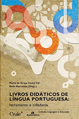 Livros Didáticos de Língua Portuguesa. Letramento e Cidadania