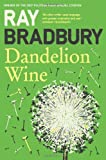 Front cover for the book Dandelion Wine by Ray Bradbury