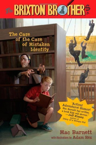 The Case of the Case of Mistaken Identity (Brixton Brothers) by Barnett, Mac (2009) Hardcover