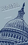 The Agency and the Hill, L. Britt Snider and Center for the Study of Intelligence, 1780394373