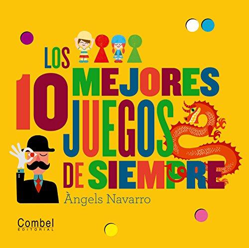 Los 10 mejores juegos de siempre (Spanish Edition)
