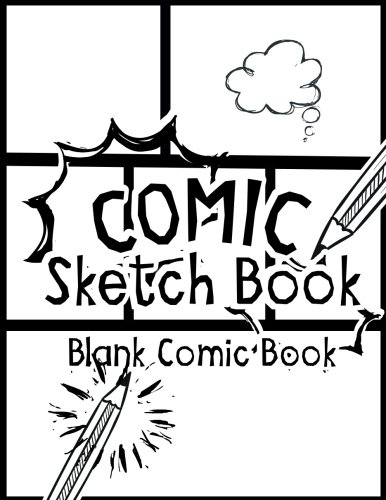 Pdf Graphic Novels Comic Sketch Book - Blank Comic Book: Create Your Own Drawing Cartoons and Comics (Large Print 8.5'x 11' 120 Pages) (Drawing comics)