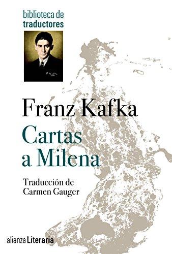 Cartas a Milena (Alianza Literaria (Al)) (Spanish Edition)