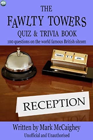 The Fawlty Towers Quiz & Trivia Book (Business Trivia)