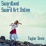 """Swordland (From """"Sword Art Online"""")"""