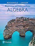img - for Beginning and Intermediate Algebra with Applications & Visualization (4th Edition) book / textbook / text book