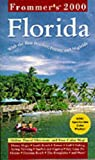 Frommer's Florida 2000, Frommer's Staff, 0028634705