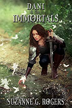 Dani & the Immortals by [Rogers, Suzanne G.]