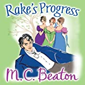 Rake's Progress: A House for the Season, Book 4 | M.C. Beaton