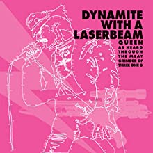 Dynamite With A Laser Beam