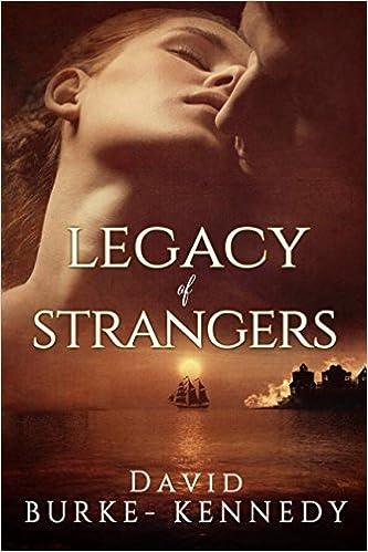 Legacy of Strangers: An epic historical saga of life, love and betrayal