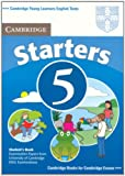 Cambridge Young Learners English Tests Starters 5 Student's Book, Cambridge ESOL, 0521693241