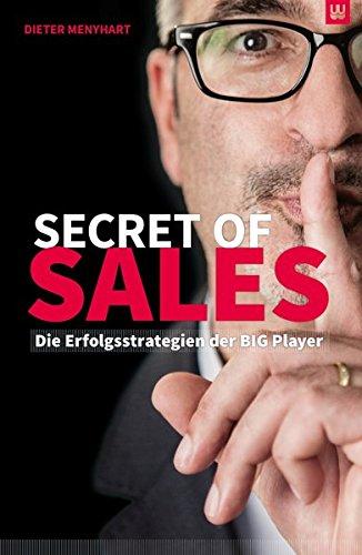 secret-of-sales-die-erfolgsstrategien-der-big-player