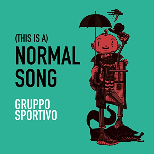 (This Is A) Normal Song - Normal Music
