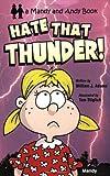Hate that Thunder, William J. Adams, 0977275701