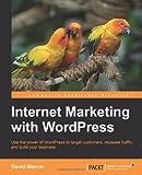 Internet Marketing with WordPress, David Mercer, 184951674X