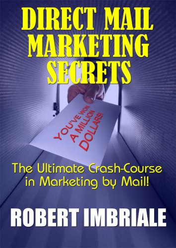Direct Mail Marketing Secrets