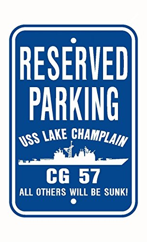 USS LAKE CHAMPLAIN CG 57 Parking Sign Aluminum Blue / White 12'' X 18'' by C & K Distributing