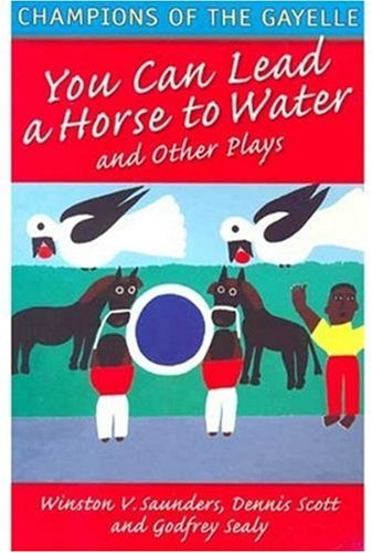Champions of the Gayelle: You Can Lead a Horse to Water and Other Plays (Macmillan Caribbean Writers) pdf