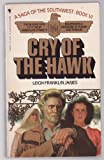 Cry of the Hawk, Leigh F. James, 0553243616