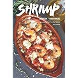 If you have always wanted to learn how to prepare shrimp properly, then this is the perfect book for you.  Throughout the pages of this shrimp cookbook, you will learn how to make even the most complicated shrimp recipes with ease such as:  • Beer Ba...