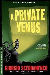 A Private Venus (Melville International Crime)